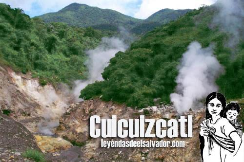 Cuicuizcatl y los infiernillos del volcán Chinchontepeq o volcan de San Vicente