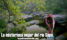 La misteriosa mujer del río Sapo
