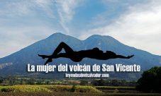 La mujer del volcán de San Vicente